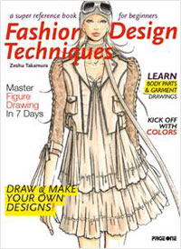 Fashion Design Techniques Design Zeshu Takamura Measures 280mm 220mm Binding 224pp Pb W Flap Color Photographs Text In English Date August 2009 Isbn 978 981 245 807 0 Subject Architecture Publisher Pageone Singapore Description